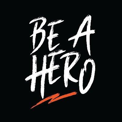 Be a Hero #YouAreNext2022