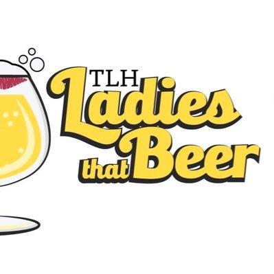 TLH Ladies that Beer 💋🍻 (@TLHBeerLadies )