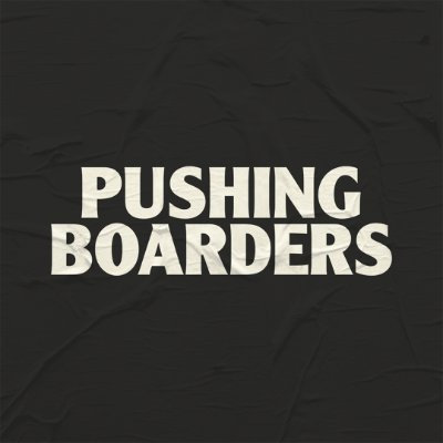 Pushing Boarders (@pushingboarders )