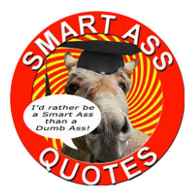 Smart Ass Quotes (@smartassquote) | Twitter
