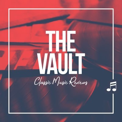 The Vault: Classic Music Reviews Podcast 🎤🎧🎛