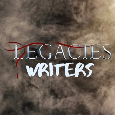 Legacies Writers