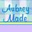 AubreyMade