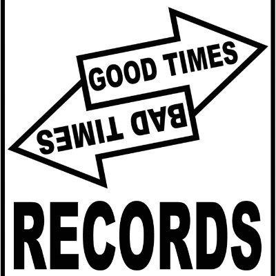Good Times / Bad Times Records (@GTBTrecords)   Twitter