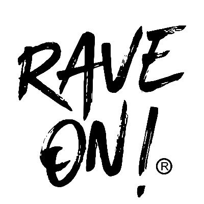 Rave On!