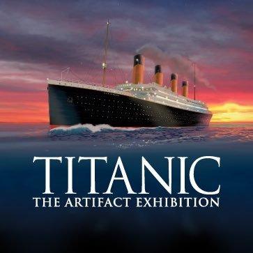 Titanic: The Artifact Exhibition (@titanic_exhibit) | Twitter