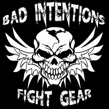 Bad Intentions Fight Gear