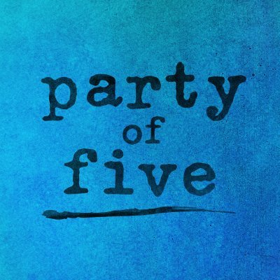 Party of Five (@PartyofFiveTV )