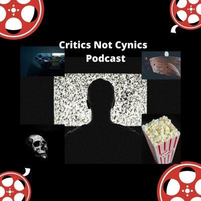 Critics Not Cynics