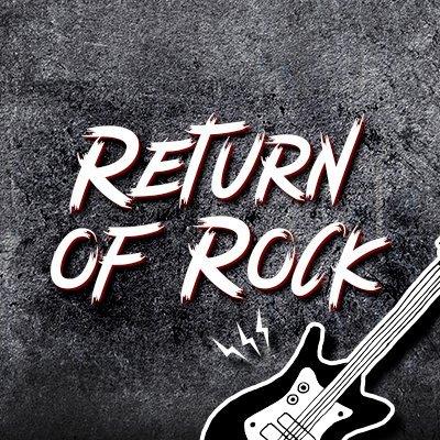 🎸 Return of Rock 🎸