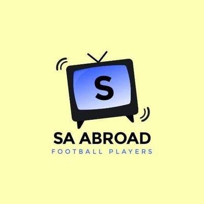 SA Football Players Abroad 🇿🇦