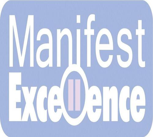 Manifest Excellence