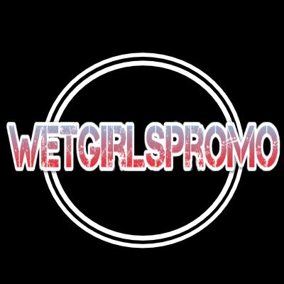 WetGirlsPromo ░2░5░ ░K░ (@WetGirlsPromo )