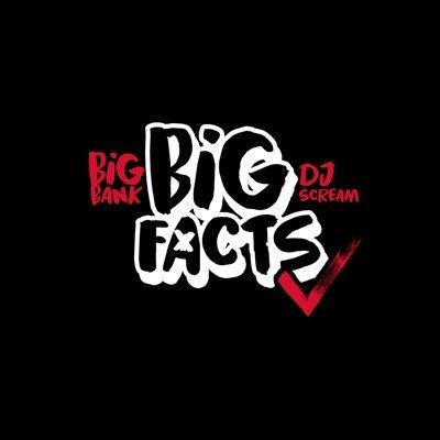 BIGFACTS (@BIGFACTSPOD )