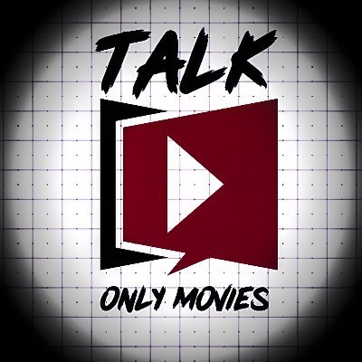 Talk Only Movies!!