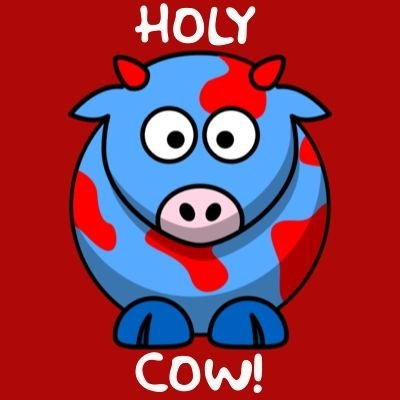 Holy Cow!