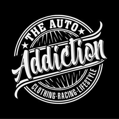 The AUTO ADDICTION