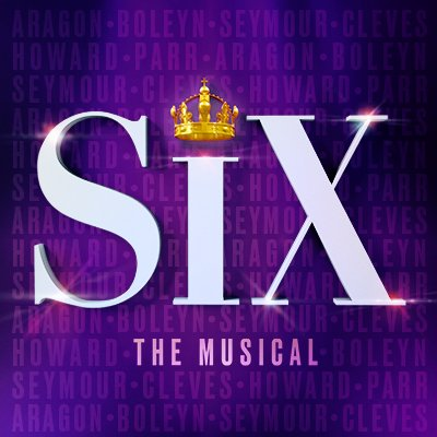 SIX on Broadway   👑