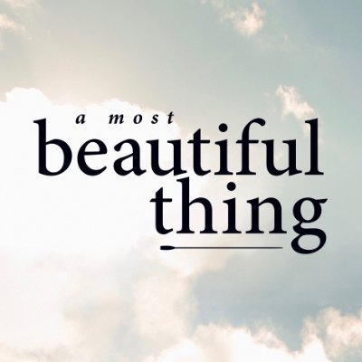 A Most Beautiful Thing