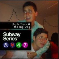 Uncle Train and The Big Dog