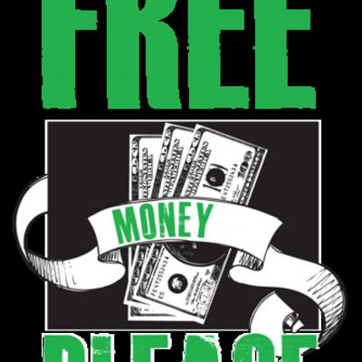 Free Money Please