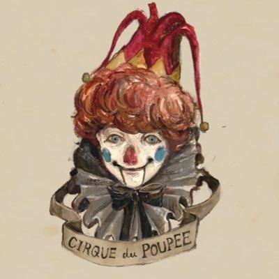 CIRQUE du POUPEE (シルク・ド・プーペ) @cirquedupoupee
