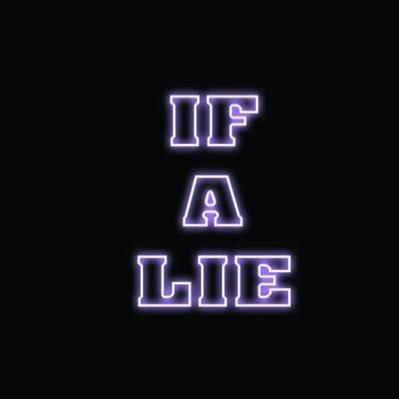 IF A LIE