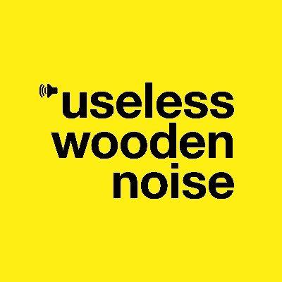useless wooden noise (@uselessnoisepod) Twitter profile photo