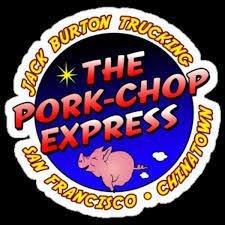 The Pork Chop Express.