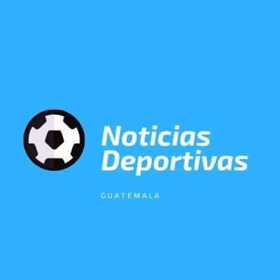 Noticias Deportivas Guatemala