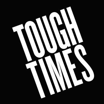 Tough Times (@toughtimesco )