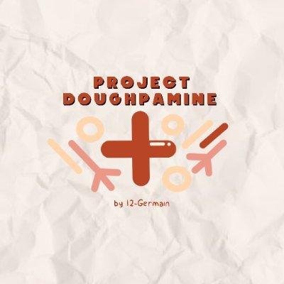 Project Doughpamine