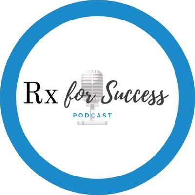 Rx For Success Podcast