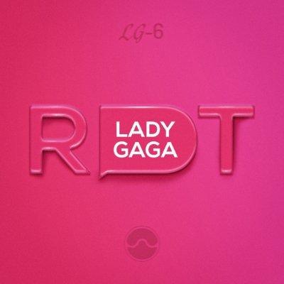 RDT Lady Gaga  ⛈  ⛈