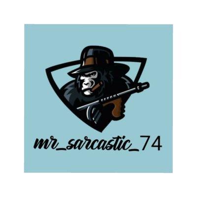 Mr_sarcastic_74