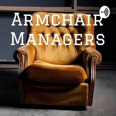 Armchair Managers