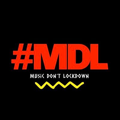 #MDL (MUSIC DON'T LOCKDOWN!) (@mdl_2020) Twitter profile photo