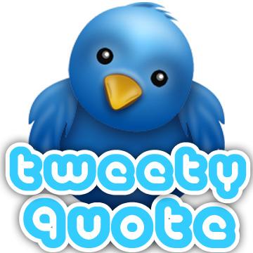 @TweetyQuote