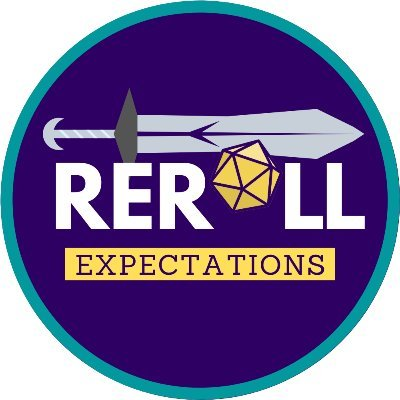 Reroll Expectations, a Totally Normal D&D Podcast