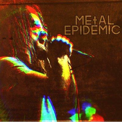 Metal Epidemic