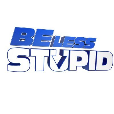 Be Less Stupid