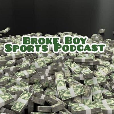 Broke Boy Sports Podcast