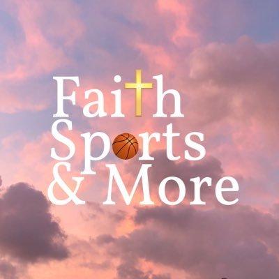 Faith, Sports & More (@FaithSportsMore) Twitter profile photo