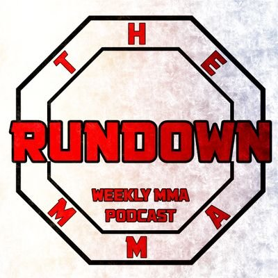 The MMA Rundown