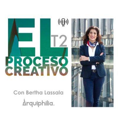 Bertha Lassala ARQUIPHILIA