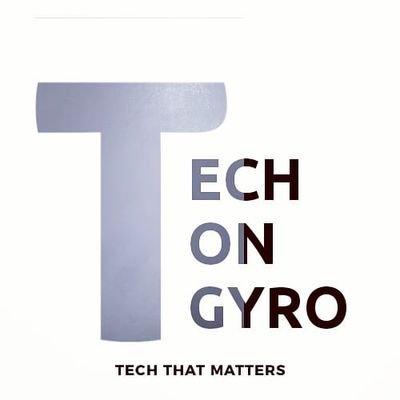 Tech On Gyro