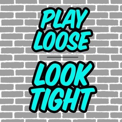 #playlooselooktight