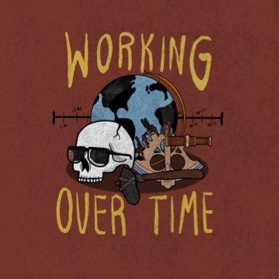 WorkingOverTimeSeries (@WorkingOTseries) Twitter profile photo