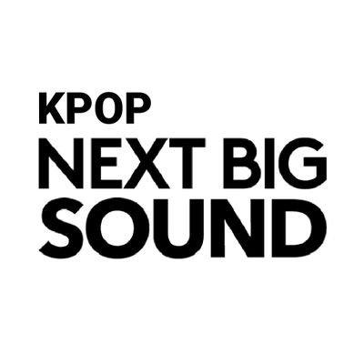 KPOP Next Big Sound ❁