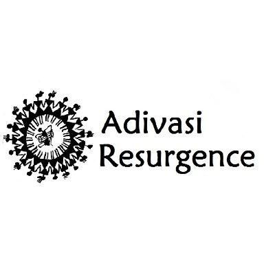 Adivasi Resurgence (आदिवासी रिसर्जेंस)
